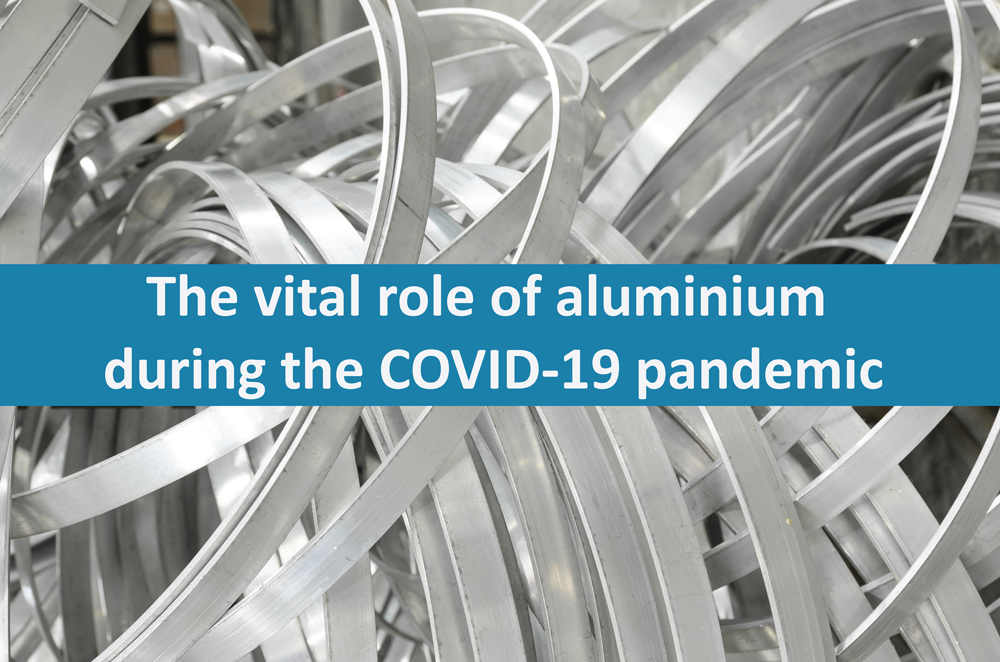 The vital role of aluminium during the COVID- pandemic